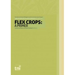 Think Piece Series on Flex Crops & Commodities