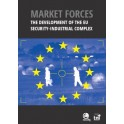 Market Forces the Development of the EU Security - Industrial Complex